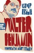 Walter Benjamin: Konformizmi Alt Etmek
