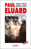 Paul Eluard - Yaşamı,Sanatı,Şiirleri