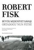 Büyük Medeniyet Savaşı - Ortadoğu'nun Fethi