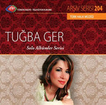 TRT Arşiv Serisi 204 / Tuğba Ger - Solo Albümler Serisi