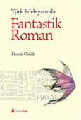 Türk Edebiyatında Fantastik Roman