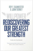 Willpower Rediscovering Our Greatest Strenght