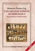Uygarlığın Kökeni Sumerliler 2