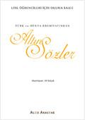 Türk ve Dünya Edebiyatından Altın Sözler