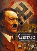 Gestapo Doğuşu - Yükseleşi ve Çöküşü