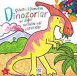 Çizelim Eğlenelim Dinozorlar ve Diğer Tarih Öncesi Yaratıklar