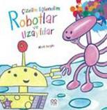 Çizelim Eğlenelim Robotlar ve Uzaylılar