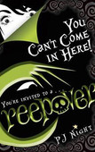 Creepover: You Can't Come in Here !