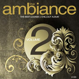 The Ambiance: The Best Lounge & Chillout Album Vol.2 SERİ