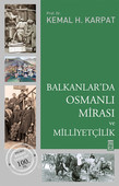 Balkanlar'da Osmanlı Mirası ve Milliyetçilik
