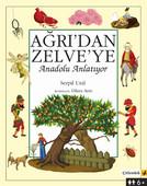 Ağrı'dan Zelve'ye- Anadolu Anlatıyor