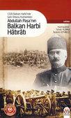 Abdullah Paşa'nın Balkan Harbi Hatıratı