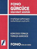 Gürcüce Türkçe / Türkçe Gürcüce Standart Sözlük