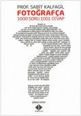 Fotoğrafça 1000 Soru 1001 Cevap