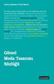 Görsel Moda Tasarımı Sözlüğü