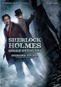 Sherlock Holmes: A Game Of Shadows - Sherlock Holmes: Gölge Oyunları
