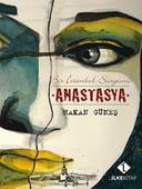 Anastasya 'Bir İstanbul Sürgünü'