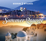 Bodrum 2 Mykonos, Summer Lounge