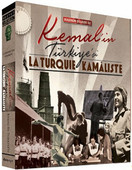 Kemal'in Türkiye'si (La Turquie Kamaliste)