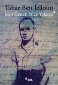 Jean Genet : Yüce Yalancı