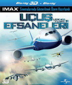 Legends Of Flight (3D) - Uçus Efsaneleri (3 Boyutlu)