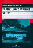 Frank Lloyd Wright ve Ev