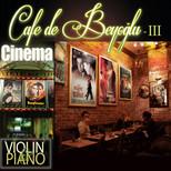 Cafe De Beyoğlu III- Cinema