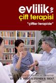 """Evlilik ve Çift Terapisi  """"Çiftler Terapide"""""""
