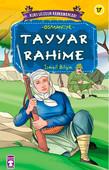 Kurtuluşun Kahramanları -Tayyar Rahime