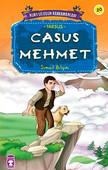 Kurtuluşun Kahramanları - Casus Mehmet