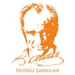Atatürk'ün Sevdiği Şarkılar-2