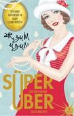 Süper Zeki Bir Kadının Über Salak Hikayesi