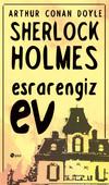 Sherlock Holmes - Esrarengiz Ev
