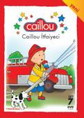 Caillou 7 - Caillou İtfaiyeci