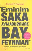 Eminim Şaka Yapıyorsunuz Bay Feynman - Meraklı Bir Şahsiyetin Maceraları