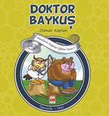Masallarla Değerler Eğitimi Serisi 1 - Doktor Baykuş