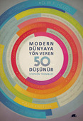 Modern Dünyaya Yön Veren 50 Düşünür