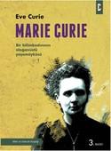 Marie Curie - Bir Bilimkadınının Olağanüstü Öyküsü