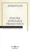 Zincire Vurulmuş Prometheus - Hasan Ali Yücel Klasikleri
