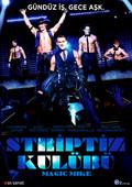 Magic Mike - Striptiz Kulübü