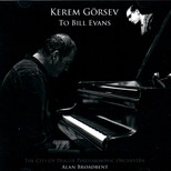 Kerem Görsev to Bill Evans