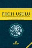 Fıkıh Usulü & İslam Hukukunun Kaynakları, Metodu ve Felsefesi