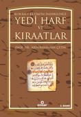 Kuran'ı Kerim'in İndiriliği Yedi Harf ve Kıraatlar