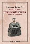 Sümerliler Türklerin Bir Koludur