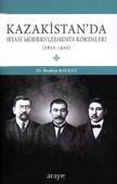 Kazakistan'da Siyasi Modernleşmenin Kökenleri 1822-1920