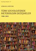 Türk Sosyolojisinde Metodolojik Değişmeler 1980-2003
