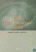 Eski Türk Edebiyatı Tarihi Edebiyat Tarihi - Metinler