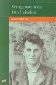 Wittgenstein'da Din Felsefesi