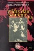 Yıldız'dan Sanremo'ya Vahdettin'in Dördüncü Kadınefendisi Nevzat Vahdettin'in Hatıraları ve 150'lik