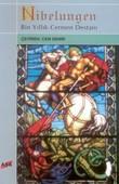 Nibelungen Bin Yıllık Cermen Destanı